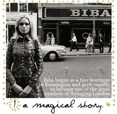 Biba began in the 1960s and was one of the first real highstreet chains