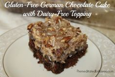 Gluten-Free German Chocolate Cake Recipe with Dairy-Free Topping