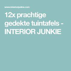 12x prachtige gedekte tuintafels - INTERIOR JUNKIE