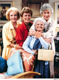 The Golden Girls. The first best friends I ever had and always just a click away. :)
