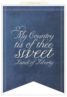 My Country tis of thee Sweet Land of Liberty