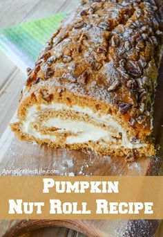 Bake a pumpkin nut roll for the holidays, special occasion or anytime. Your friends and family will love this beautiful and delicious pumpkin dessert - a fantastic alternative to pumpkin pie. by Free Spirited Nut Recipes, Pumpkin Recipes, Fall Recipes, Baking Recipes, Holiday Recipes, Dessert Recipes, Sunday Recipes, Recipies, Healthy Recipes