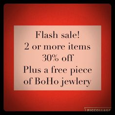 CLOSET CLEAR OUT SALE For one day only I am having a flash sale. Bundle two or more items and receive 30% off plus a free piece of jewelry from my free jewelry collection. Accessories