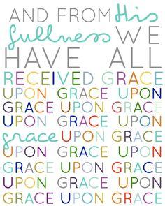 I just love this! John 1:16 8x10 print. via Etsy. #hellomornings