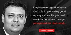 Employee recognition has a vital role in promoting good company values. People tend to work harder when they get recognized for their work.  http://www.authorstream.com/Presentation/synapseindiadevelop-2509599-shamit-khemka-discusses-market-share-ios-android/