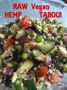 Easy to Make!  RAW Vegan Hemp Tabouli. Raw Vegan Recipes, Vegan Vegetarian, Vegan Food, Fast Easy Meals, Salad Ingredients, Hemp, Food Print, Zucchini