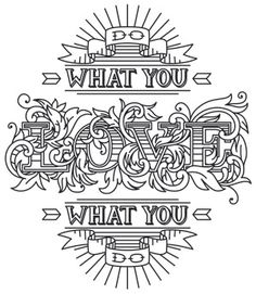 Love What You Do | Urban Threads: Unique and Awesome Embroidery Designs