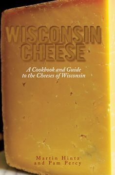 The first book of its kind from the cheesiest state in the nation.
