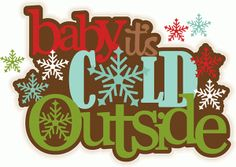 Silhouette Design Store - View Design #69195: baby, it's cold outside title
