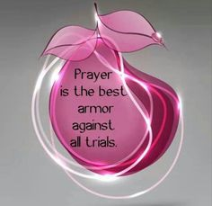 Pray is the best armor against all trials. Prayer Quotes, Bible Verses Quotes, Bible Scriptures, Spiritual Quotes, Faith Quotes, Wisdom Quotes, Positive Quotes, Bible Psalms, Prayer Ideas