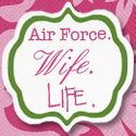 Air Force. Wife. Life. - The random musings of a 20-something woman, mom and military wife