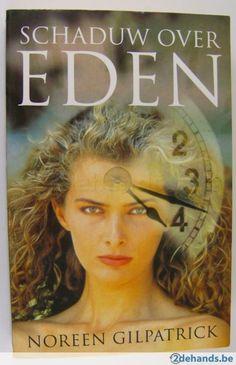 Noreen Gilpatrick - Schaduw over Eden - 1995