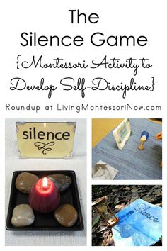 Roundup of activities and ideas for using the Montessori Silence Game at home or in the classroom to help children develop self-discipline; post includes variations of the Silence Game for a variety of ages - Living Montessori Now #Montessori #silencegame #homeschool #preschool #kindergarten #selfdiscipline