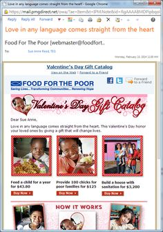 Valentine's Day campaigns from Livestrong / FTD, Heifer International & Food for the Poor. Cause marketing campaign with WWF / Coke. Food For The Poor, Valentine Day Gifts, Valentines, International Food, E Cards, Non Profit, Fundraising, Campaign, Language