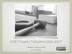 Opettajan tekijänoikeudet / Tarmo Toikkanen 2009