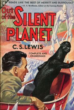 More from Alan Jacobs:  A surprisingly, and disconcertingly, accurate cover for the first installment of C. S. Lewis's Cosmic Trilogy