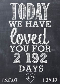 We could say he has loved me for 8030 days. Even tho we weren't always together, loved other ppl somehow we have always  been in love an being back together just shows ppl between then an now were just till we could fine our way back to each other. True love always fines its way.