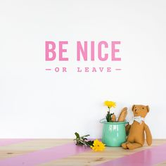 Be Nice or Leave - Made of Sundays