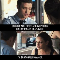 Friends with Benefits Quote (About relationship ons fwb fuck buddy emotionally unavailable emotionally damaged) Friends With Benefits Movie, Favorite Movie Quotes, Favorite Things, Emotionally Unavailable, Movie Lines, Tv Show Quotes, Just Friends, Humor, Good Movies