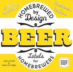 Home Brewed By Design - Professional graphic designers make beer labels for aspiring homebrewers for Design Week Portland