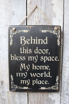 decor diy thrift stores Behind This Door, Bless My Space My Home My World My Place Wood Sign Hanging Wood Sign Home Blessing Wiccan Boho Decor Babe Cave Hippie Hippie Home Decor, Boho Decor, Diy Home Decor, Pallet Signs, Wood Signs, Wiccan Home, Wiccan Decor, Wiccan Altar, Wiccan Crafts