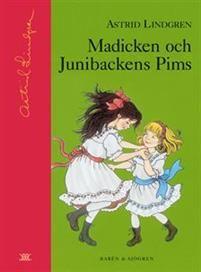 Madicken och Junibackens Pims av Astrid Lindgren 147 kr