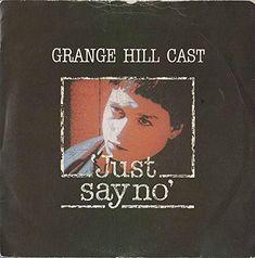 "Grange Hill Cast ""Just Say No"" (1985) single"