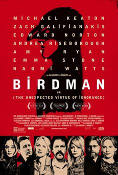 Birdman - Actor in a Leading Role, Actor in a Supporting Role, Actress in a Supporting Role, Best Picture, Cinematography, Directing, Sound Editing, Sound Mixing, Writing (Original Screenplay)