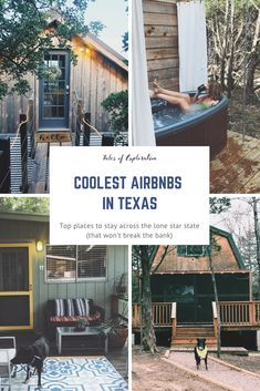 Best Airbnbs in Texas - Top Places to Stay in Texas for a Unique Experience , Hiking In Texas, Cabins In Texas, Texas Roadtrip, Lake Cabins, Texas Travel, Travel Usa, Top Place, The Good Place, Wimberly Texas