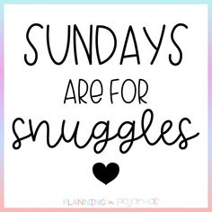 Sundays are for snuggles Cuddling, Nap Quotes, Life Quotes, Teacher Quotes, Hopeless Romantic, Quotes For Him, Love And Marriage, Healthy Relationships