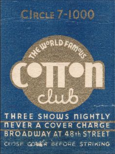 Cotton Club #matchbook #frontstriker To Order your Business' own branded #matches GoTo: www.GetMatches.com or Call 800.605.7331 Today!