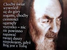 o. Pio = tekst_terliczka.pl Music Humor, God Loves You, Work Inspiration, Poetry Quotes, Better Life, Gods Love, Motto, Prayers, Spirituality