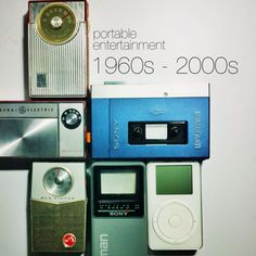 Some of portable entertainment devices from 1960s to 2000s.  RCA Victor transistor radio from 1960, General Electric transistor radios from 1967, Sony Walkman from 1979, Sony Watchman from  1987, iPod from 2001.