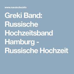 Greki Band: Russische Hochzeitsband Hamburg - Russische Hochzeit