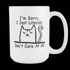 I Literally Don'T Care At All Sarcastic Coffee Mugs Funny Office Passive Aggressive Gift