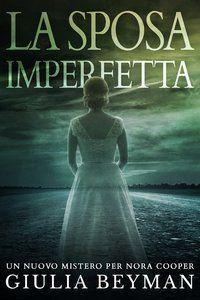 La bancarella del libro: Recensione: La sposa imperfetta, di Giulia Beyman