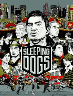 Sleeping Dogs Box Artwork Released – Tyler Stout creator of the ...