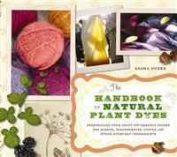 From dyeing a tablecloth with turmeric to giving a dress new life with wild fennel, discovering the colour possibilities in our homes and gardens has never been easier or more tempting to try. By using simple and satisfying techniques to create vibrant hues, The Handbook of Plant Dyes will inspire enthusiasts and novices alike.
