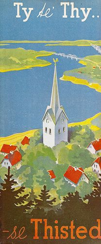 """Ty Ae' Thy - se Thisted, Danmark - """"See Thisted"""" - travel brochure for Thisted, Denmark, c1939"""