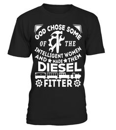 """# The Intelligent Women And Made Them Diesel Fitter T Shirt .  Special Offer, not available in shops      Comes in a variety of styles and colours      Buy yours now before it is too late!      Secured payment via Visa / Mastercard / Amex / PayPal      How to place an order            Choose the model from the drop-down menu      Click on """"Buy it now""""      Choose the size and the quantity      Add your delivery address and bank details      And that's it!      Tags: The Intelligent Women And…"""