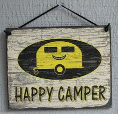 should I get this for the trailer? Camper Signs, Summer Quotes, Go Camping, Camping Ideas, Vintage Trailers, Under The Stars, Rv Living, Happy Campers, Funny Quotes