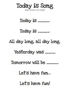 """Kindergarten Morning Board Song, """"Today is…"""" would be cute to do with students every morning before starting class to help them learn days of the week - Kindergarten Lesson Plans Kindergarten Songs, Preschool Music, Preschool Learning, Kindergarten Classroom, Classroom Activities, Kindergarten Circle Time, Kindergarten Calendar Board, Morning Meeting Kindergarten, Preschool Routine"""