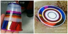 plastic cup to an ornament  - shrinky dink style. diy...I'm totally trying this cool project...coloring a plastic cup with sharpie and baking in a toaster oven to shrink the cup flat...genius!!