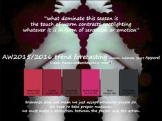 AW2015/2016 trend forecasting for Women, Intimate, Sport Apparel - what dominate this season is the touch of warm contrasts spotlighting whatever it is in form of sensation or emotion.