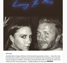 Too cute: David posted a touching tribute to his wife at the stroke of midnight on her bir...
