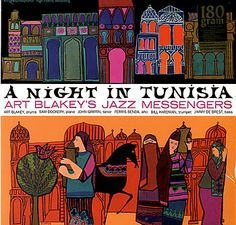 A Night in Tunisia                                                                                                                                                                                 More