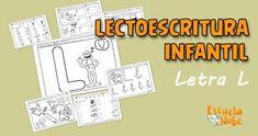 Fichas de #lectoescritura para educación infantil con la letra L Speech Pathology, Cursive Letters, Vocabulary, Letter L, Stay Motivated, Learning To Write, Phonological Awareness