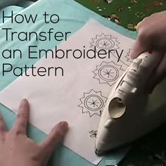 How to Transfer Embroidery Patterns - a video tutorial from Shiny Happy World showing three different methods