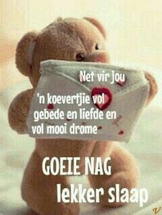 Teddy Bear Knitting Pattern, Good Night Sleep Tight, Evening Greetings, Afrikaanse Quotes, Goeie Nag, Good Night Sweet Dreams, Nighty Night, Good Night Image, Good Night Quotes