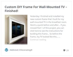custom DIY frame for wall-mounted TV - finished